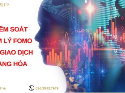 Kinh nghiệm kiểm soát hiệu ứng tâm lý FOMO trong đầu tư hàng hóa