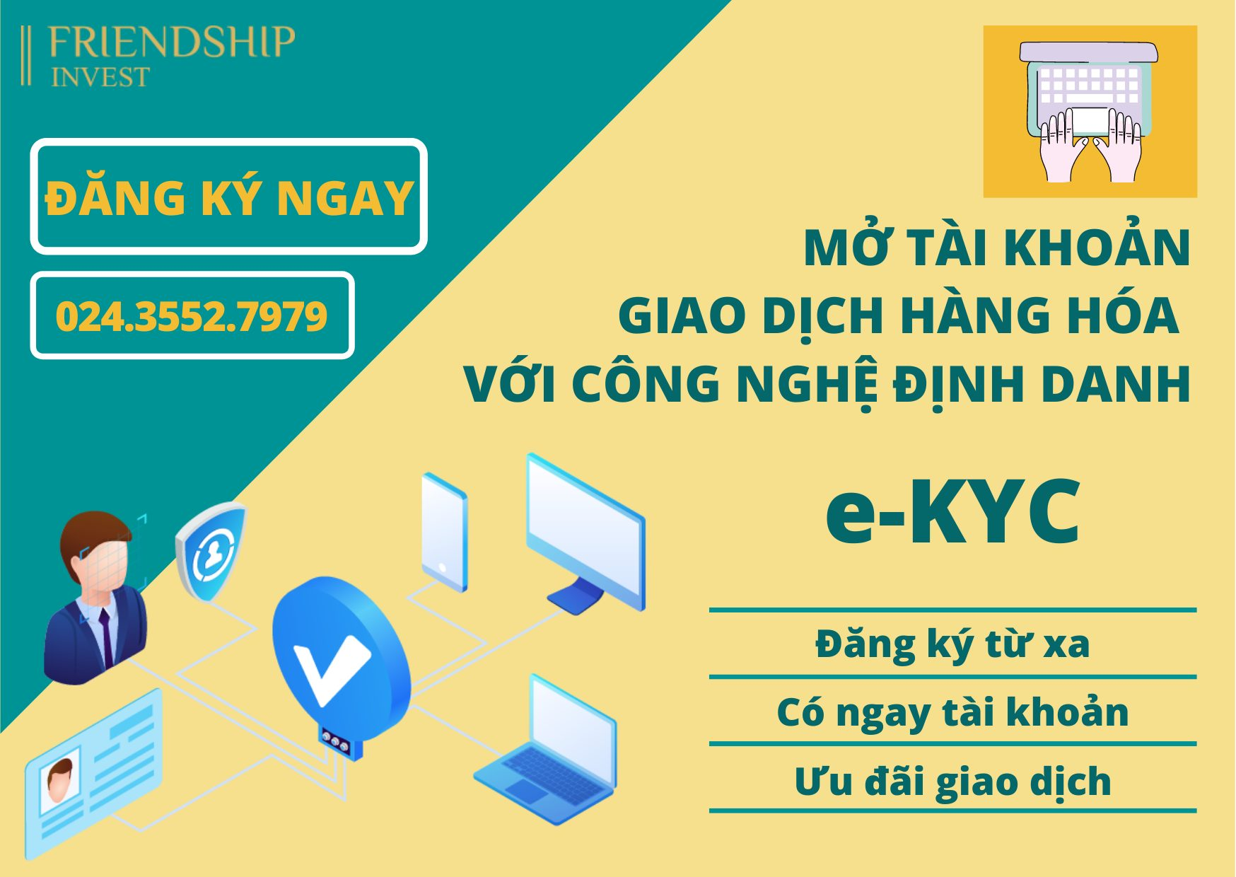 Mở tài khoản giao dịch hàng hóa với hệ thống định danh e-KYC